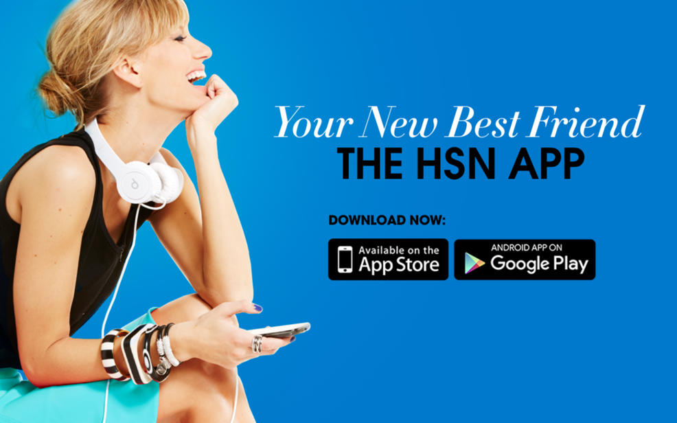 Shop 24/7 Download the HSN App
