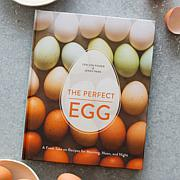 """""""The Perfect Egg"""" Cookbook by Teri Lyn Fisher & Jenny Park"""