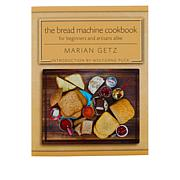 Wolfgang Puck Bread Machine Recipes Cookbook by Marian Getz