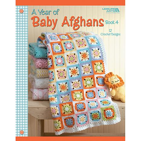 A Year Of Baby Afghans Book 4 by Leisure Arts
