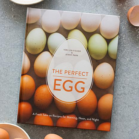 """The Perfect Egg"" Cookbook by Teri Lyn Fisher & Jenny Park"
