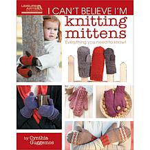 """I Can't Believe I'm Knitting Mittens"" Book"