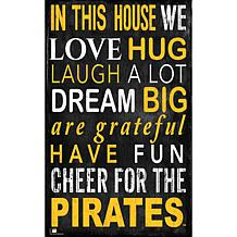 Pittsburgh Pirates In This House Sign