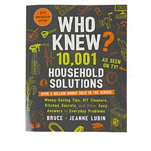 Who Knew? 10,001 Household Solutions 15th Anniversary Book