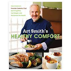 "Art Smith's ""Healthy Comfort"" Cookbook"