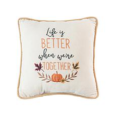 C&F Home Life is Better Together Pillow