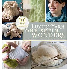 """Luxury Yarn One-Skein Wonders"""