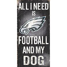 Officially Licensed NFL All I need is My Dog Sign
