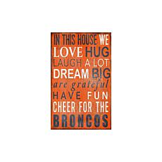 Officially Licensed NFL In This House Sign - Denver Broncos