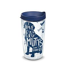 Tervis Project Paws I Love Big Mutts and I Cannot Lie 16 oz Tumbler...