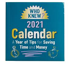 Who Knew? 2021 Calendar of Money and Time Saving Tips